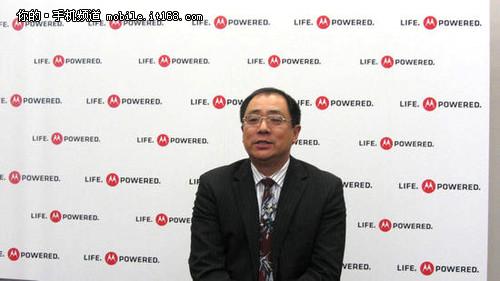 孟檏专访:MOTO三大产品线将亮相通信展