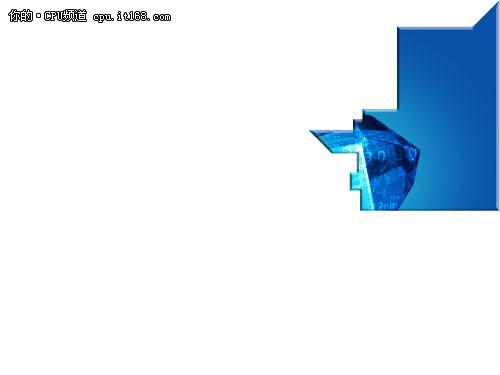 22nm 3D晶体管全领先 IVB低功耗强性能