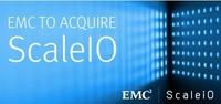 EMC证实将收购虚拟存储初创公司ScaleIO