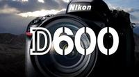 直击热点 尼康D600官方更换D610纪实