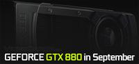 显存位宽256bit 传GTX 880于9月中发布