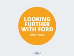 挑战与希望并存 福特发布2016趋势报告