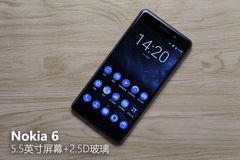 Nokia 6评测:情怀依旧/但往事只能回味
