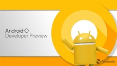 Android 8.0预览版公布 提示电池续航