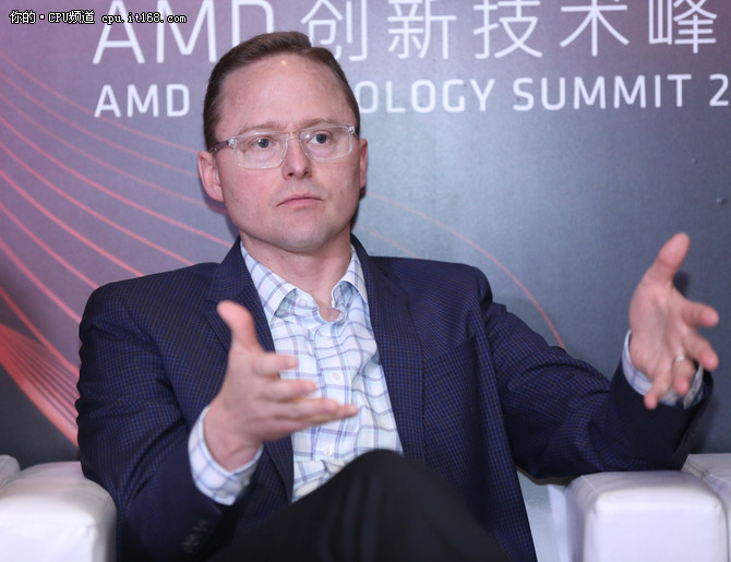 全是干货 专访AMD高级副总裁