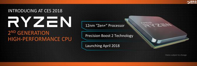 12nm工艺Zen+架构 AMD宣布第二代Ryzen