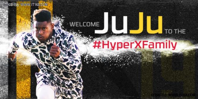 朱朱史密斯舒斯特担任HyperX品牌代言人