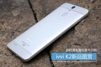 超轻薄金属后盖千元机 ivvi K2新品图赏