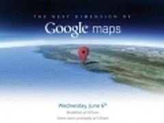 Google将于6日展示Google Maps新维度