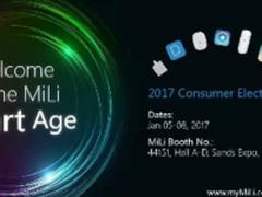 MiLi将携众多创新智能产品亮相2017CES