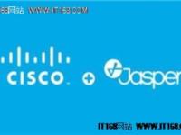思科Jasper利用多层物联网平台为物联网发展扫除障碍
