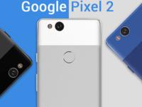 iPhone劲敌登场 谷歌Pixel2确定10月4日发布