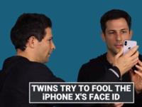 靠谱 双胞胎也无法骗过iPhone X的面容ID