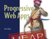 不可不读,渐进式Web应用程序经典之作!