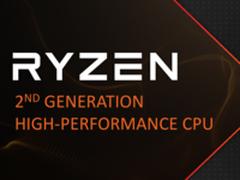 12nm工艺/Zen+架构 AMD官方宣布第二代Ryzen