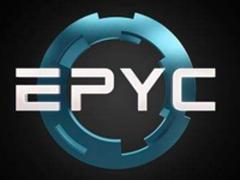 AMD步伐神速 助戴尔易安信推首款EPYC服务器