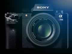 售价1万2 索尼A7M3或将于本月26日发布